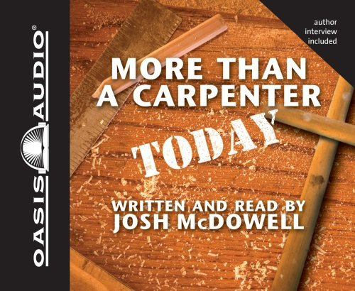 Josh Mcdowell More Than A Carpenter Today Abridged