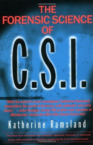 Katherine Ramsland The Forensic Science Of C.S.I.