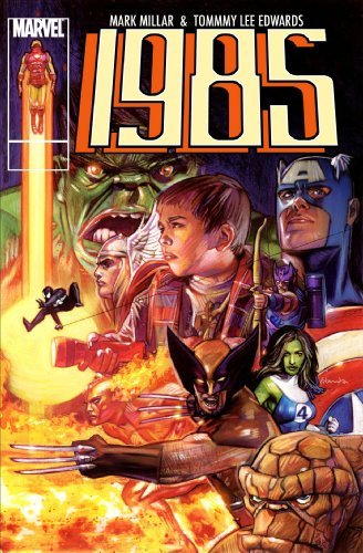 Mark Millar Marvel 1985