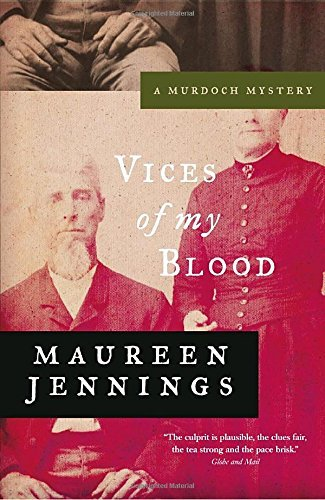 Maureen Jennings Vices Of My Blood