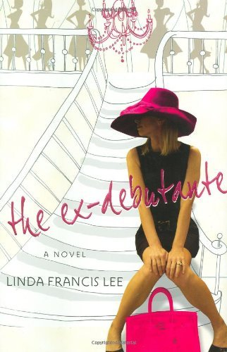 Linda Francis Lee The Ex Debutante