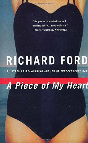 Richard Ford A Piece Of My Heart