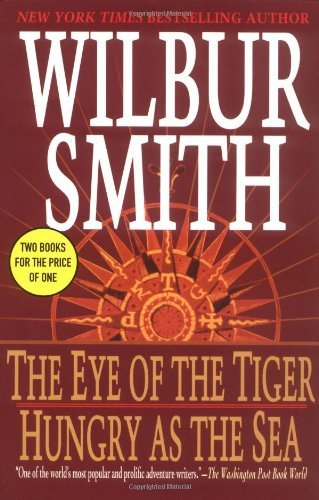 Wilbur Smith The Eye Of The Tiger Hungry As The Sea (thomas Du