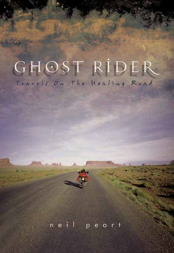 Neil Peart Ghost Rider Travels On The Healing Road