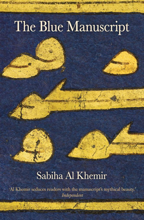 Sabiha Al Khemir The Blue Manuscript