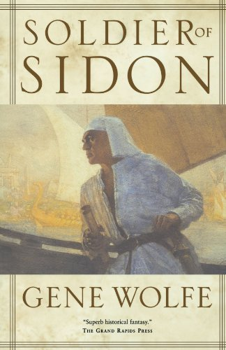 Gene Wolfe Soldier Of Sidon