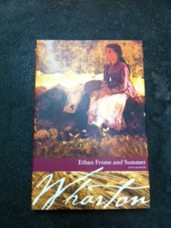 Edith Wharton Ethan Frome And Summer