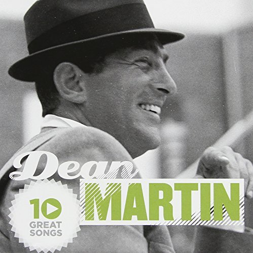 Dean Martin 10 Great Songs