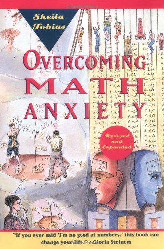 Sheila Tobias Overcoming Math Anxiety Revised And Exp