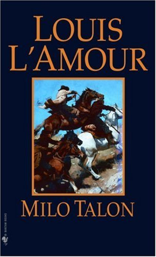 Louis L'amour Milo Talon