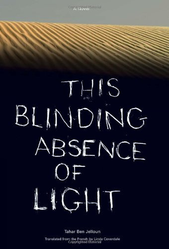 Tahar Ben Jelloun This Blinding Absence Of Light