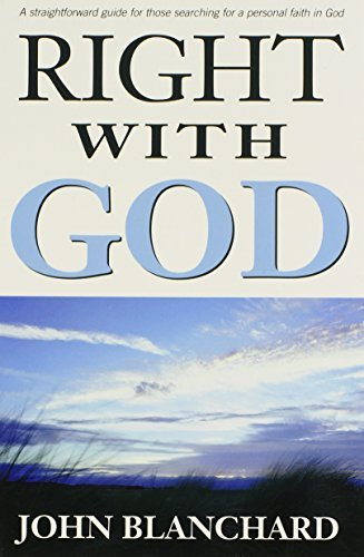John Blanchard Right With God A Straightforward Book To Help Those Searching Fo 0002 Edition;revised