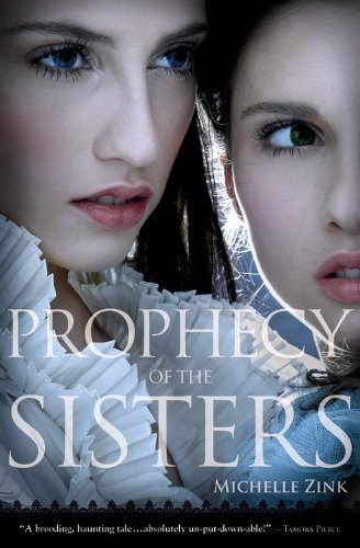 Michelle Zink Prophecy Of The Sisters
