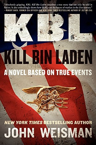 John Weisman Kbl Kill Bin Laden A Novel Based On True Events