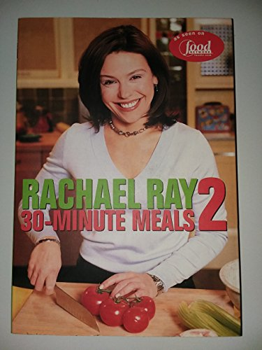 Rachael Ray 30 Minute Meals 2