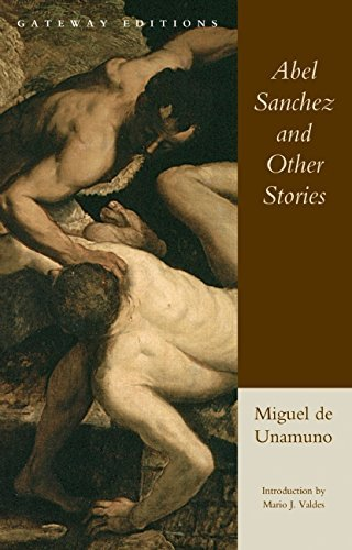 Miguel De Unamuno Abel Sanchez And Other Stories