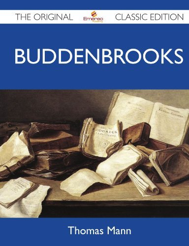 Thomas Mann Buddenbrooks The Original Classic Edition