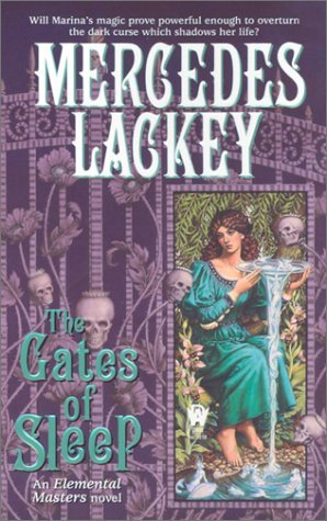Mercedes Lackey The Gates Of Sleep