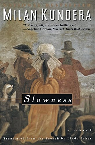 Milan Kundera Slowness