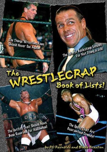 R. D. Reynolds The Wrestlecrap Book Of Lists!