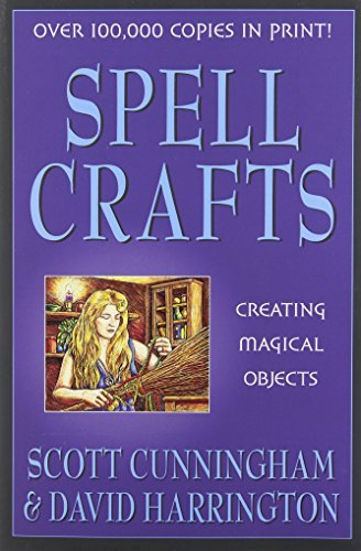 Scott Cunningham Spell Crafts Creating Magical Objects Revised