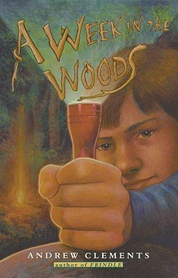 Andrew Clements A Week In The Woods