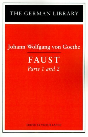 Johann Wolfgang Von Goethe Faust Parts 1 And 2
