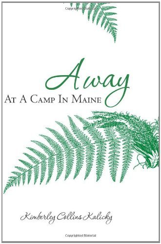 Kimberley Collins Kalicky Away At A Camp In Maine