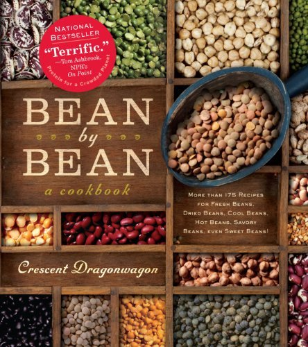Crescent Dragonwagon Bean By Bean A Cookbook More Than 175 Recipes For Fresh Beans