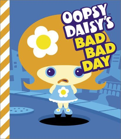 Brian Brooks For Cosmic Debris Oopsy Daisy's Bad Bad Day