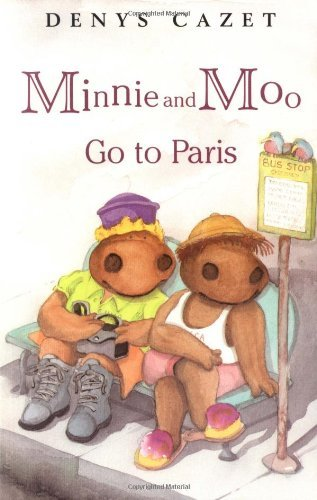 Denys Cazet Minnie And Moo Go To Paris