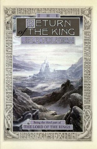 J. R. R. Tolkien The Return Of The King Being Thethird Part Of The Lord Of The Rings