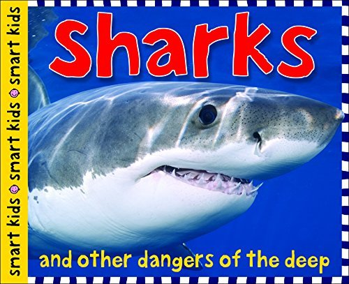 Roger Priddy Sharks And Other Dangers Of The Deep
