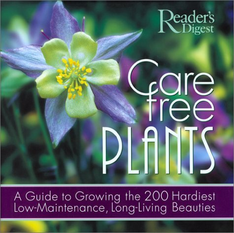 Reader's Digest Care Free Plants