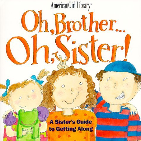 Cornell Laura Whitney Brooks Oh Brother ... Oh Sister! A Sister's Guide To Ge
