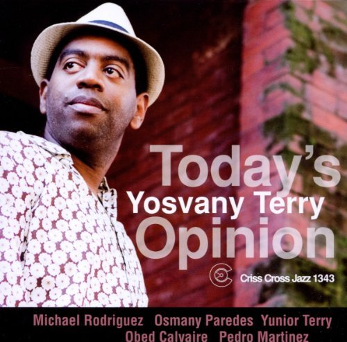 Yosvany Terry Today's Opinion