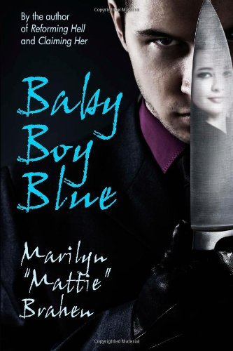 Marilyn Mattie Brahen Baby Boy Blue A Mystery Novel