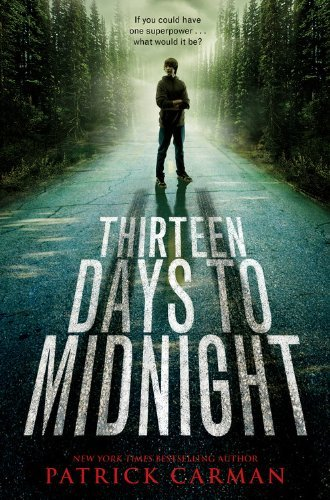 Patrick Carman Thirteen Days To Midnight