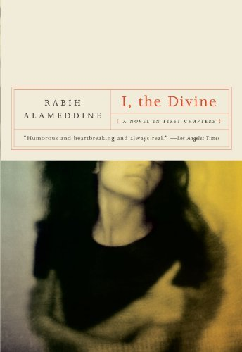 Rabih Alameddine I The Divine A Novel In First Chapters