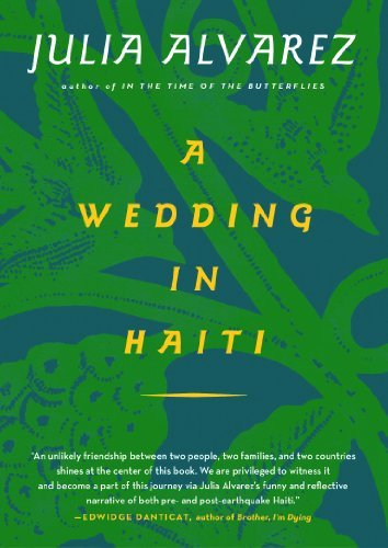 Julia Alvarez A Wedding In Haiti The Story Of A Friendship