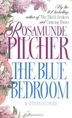 Rosamunde Pilcher Blue Bedroom The & Other Stories