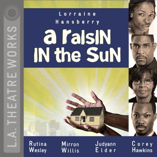 Lorraine Hansberry A Raisin In The Sun