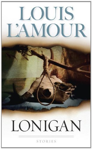 Louis L'amour Lonigan