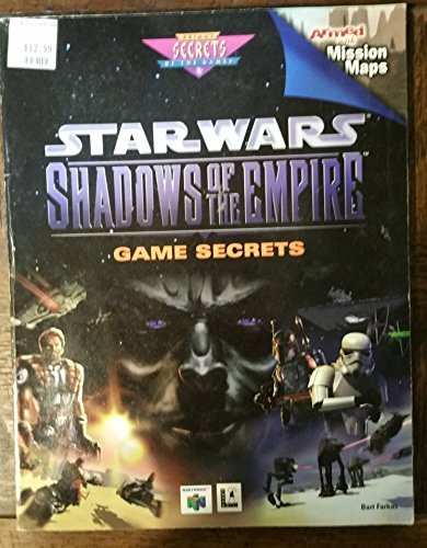 Bart Farkas Star Wars Shadows Of The Empire Game Secrets