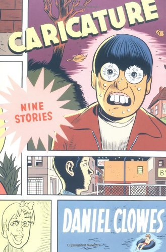 Daniel Clowes Caricature Softcover Revised