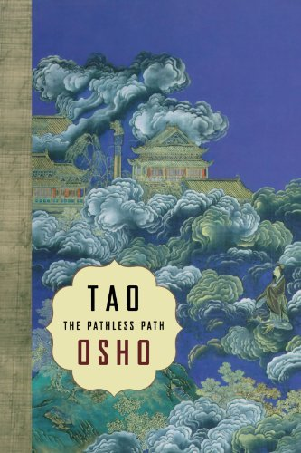 Osho Tao The Pathless Path