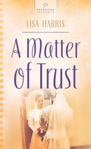 Lisa Harris A Matter Of Trust
