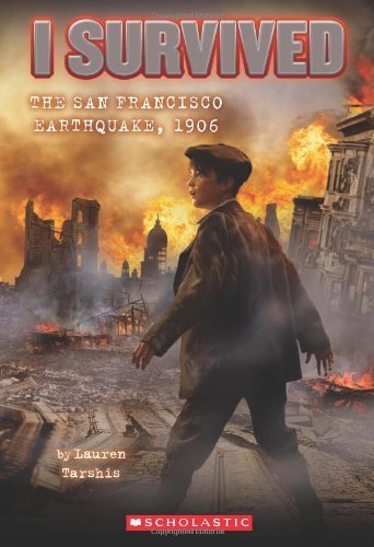 Lauren Tarshis I Survived The San Francisco Earthquake 1906 (i S