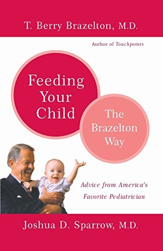 T. Berry Brazelton Feeding Your Child The Brazelton Way