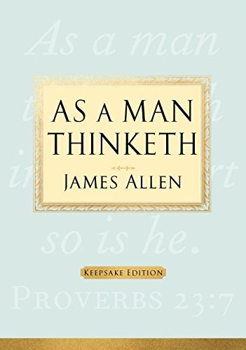 James Allen As A Man Thinketh Keepsake